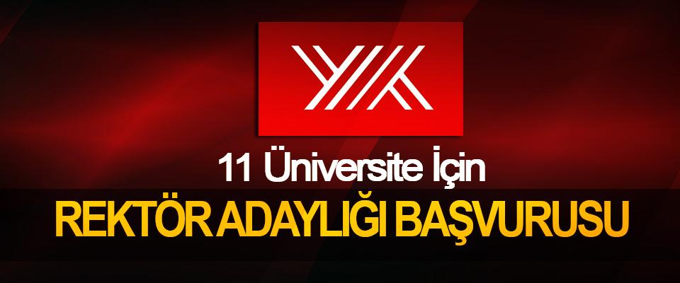 11 Üniversite İçin Rektör Adaylığı Başvurusu