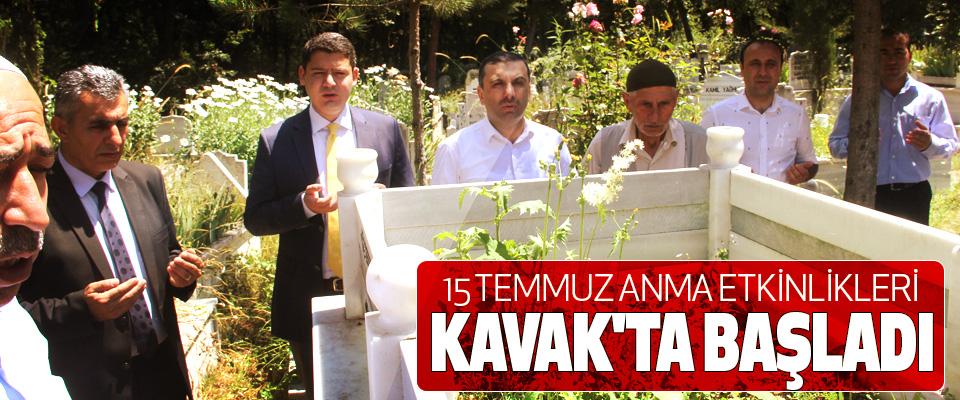 15 Temmuz Anma Etkinlikleri Kavak'ta Başladı