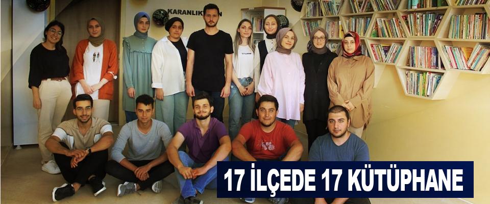 17 İlçede 17 Kütüphane