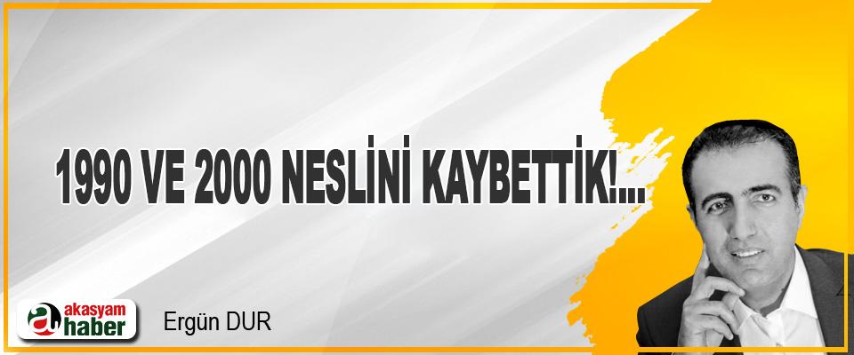 1990 ve 2000 Neslini Kaybettik !...