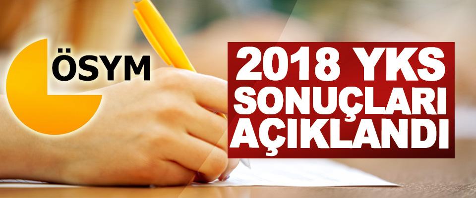 2018 YKS sonuçları açıklandı