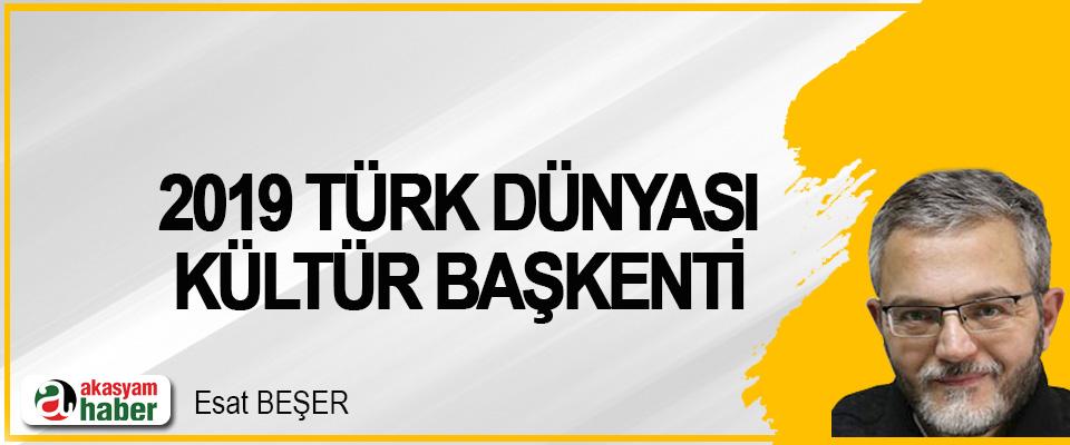 2019 Türk Dünyası Kültür Başkenti
