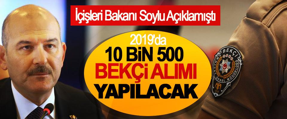2019'da 10 Bin 500 Bekçi Alımı Yapılacak