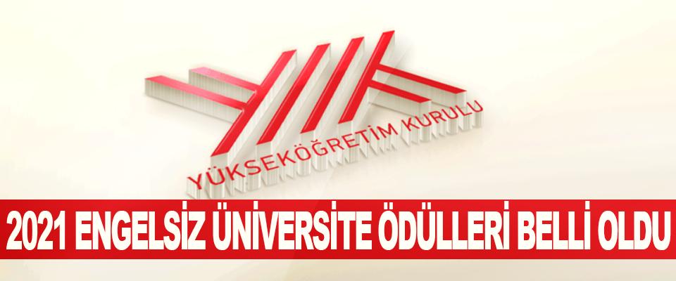 2021 Engelsiz Üniversite Ödülleri Belli Oldu