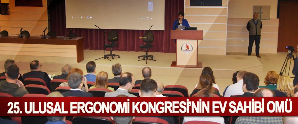 25. Ulusal Ergonomi Kongresi'nin Ev Sahibi OMÜ
