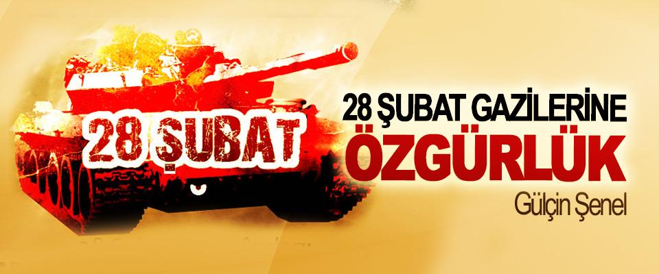 28 Şubat Gazilerine Özgürlük