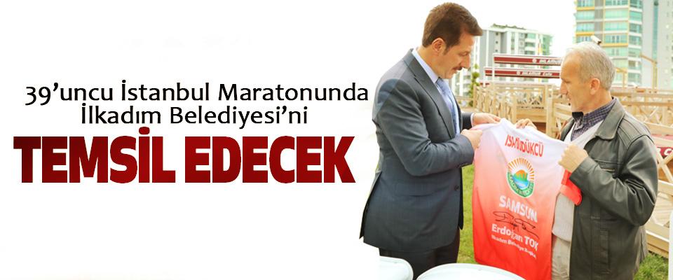 39'uncu İstanbul Maratonunda İlkadım Belediyesi'ni Temsil Edecek