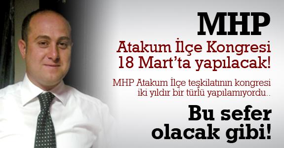 MHP Atakum İlçe Kongresi 18 Mart'ta yapılacak