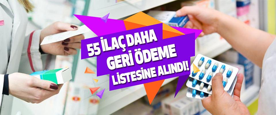 55 İlaç Daha Geri Ödeme Listesine Alındı!