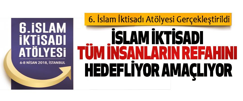 6. İslam İktisadı Atölyesi Gerçekleştirildi