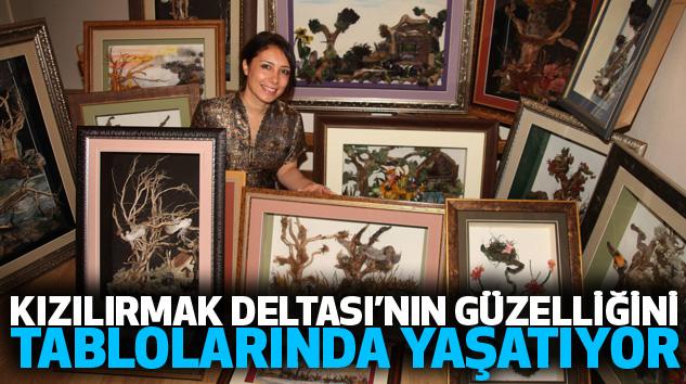 Kızılırmak Deltası'nın Güzelliğini Tablolarında Yaşatıyor