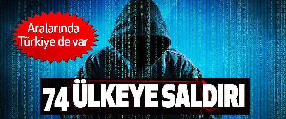 74 Ülkeye Siber Saldırı Aralarında Türkiye de var