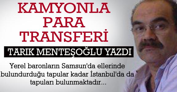 KAMYONLA PARA TRANSFERİ