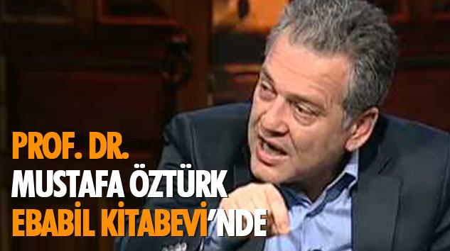 Prof. Dr. Mustafa Öztürk Ebabil Kitabevi'nde