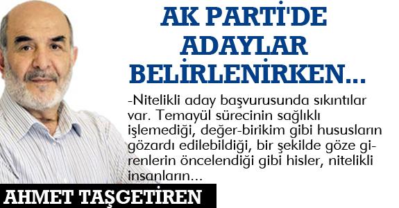 AK PARTİ'DE ADAYLAR BELİRLENİRKEN...