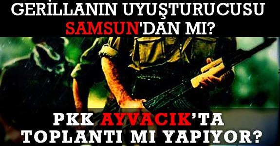 PKK AYVACIK'TA TOPLANTI MI YAPIYOR?