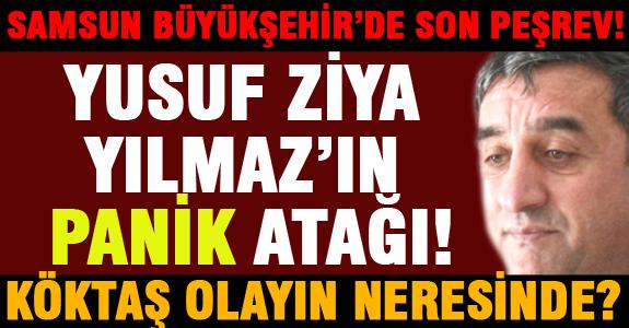 YUSUF ZİYA YILMAZ'IN PANİK ATAĞI!