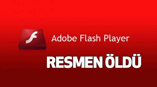 Yıllardır bilgisayarlarda olan Adobe Flash Resmen Öldü