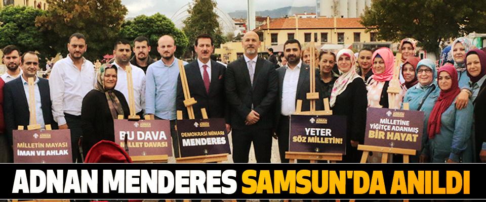 Adnan Menderes Samsun'da Anıldı