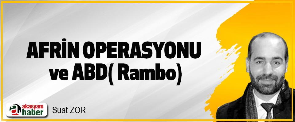 Afrin Operasyonu ve ABD( Rambo)