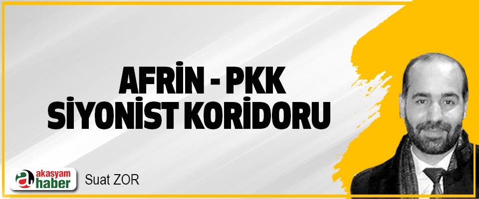 Afrin - PKK Siyonist Koridoru