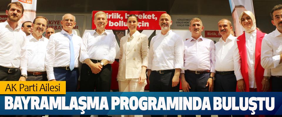 AK Parti Ailesi Bayramlaşma Programında Buluştu