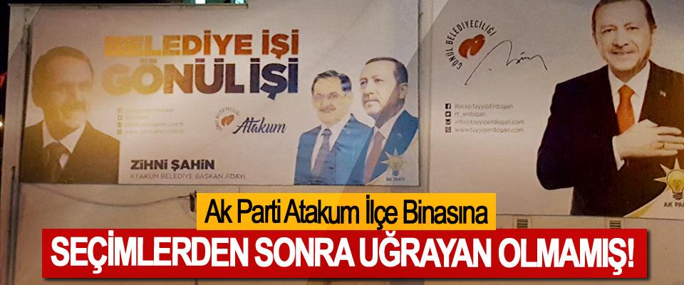 Ak Parti Atakum İlçe Binasına Seçimlerden Sonra Uğrayan Olmamış!