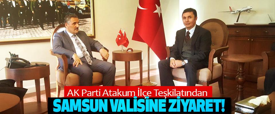 AK Parti Atakum İlçe Teşkilatından Samsun Valisine Ziyaret!