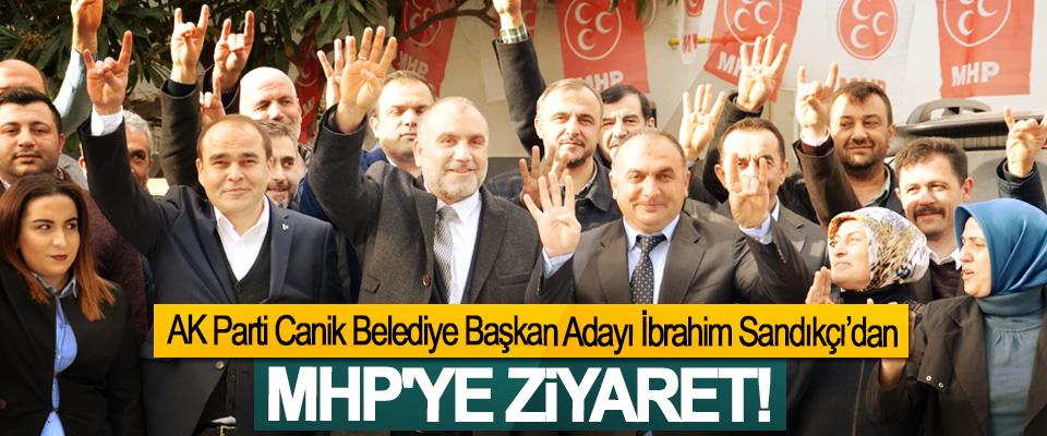 AK Parti Canik Belediye Başkan Adayı İbrahim Sandıkçı'dan MHP'ye Ziyaret!