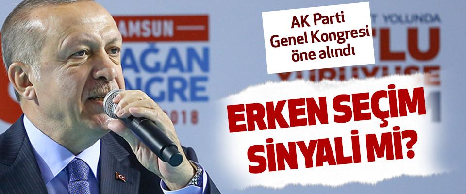AK Parti Genel Kongresi öne alınması erken seçim sinyali mi?