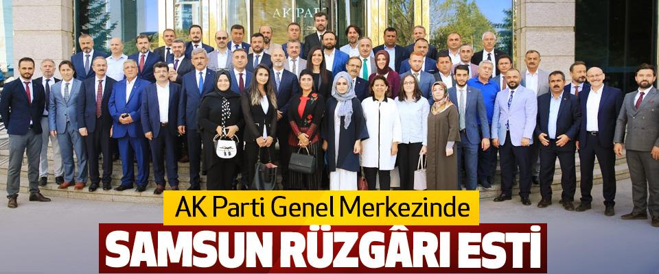 AK Parti Genel Merkezinde Samsun Rüzgârı Esti