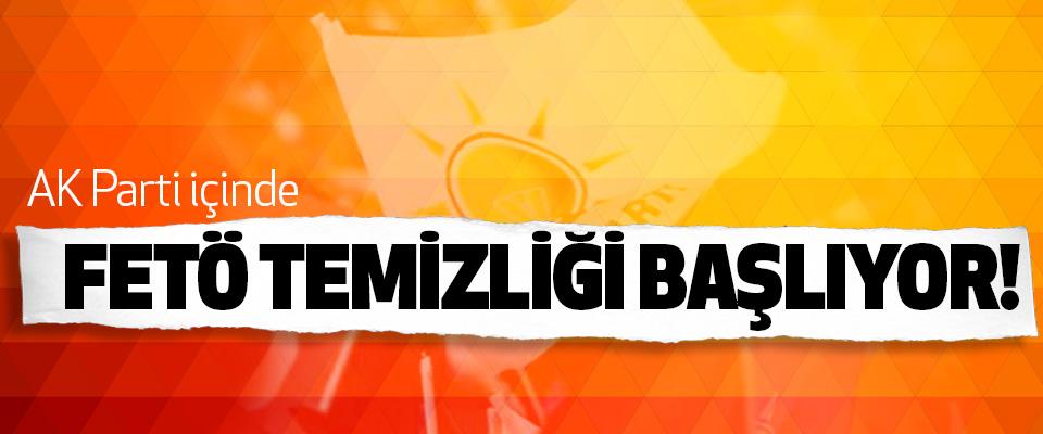 AK Parti içinde Fetö Temizliği Başlıyor!