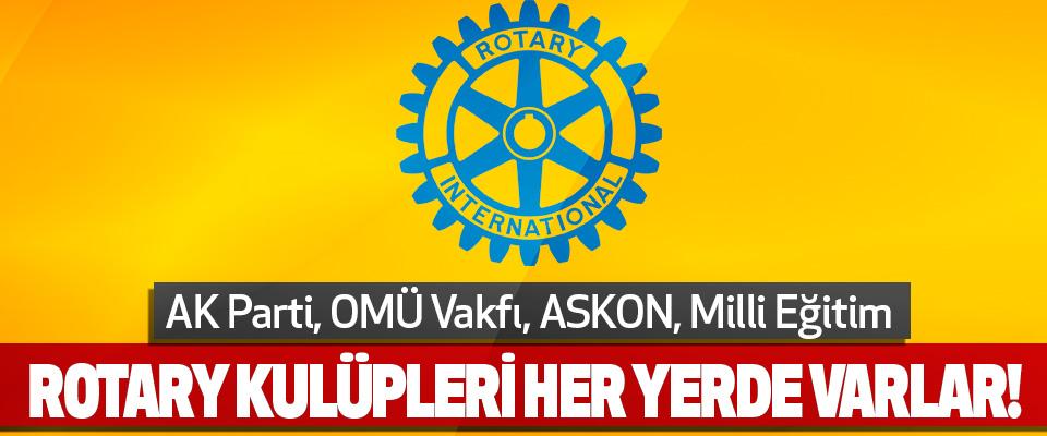 AK Parti, OMÜ Vakfı, ASKON, Milli Eğitim Rotary Kulüpleri Her Yerde Varlar!