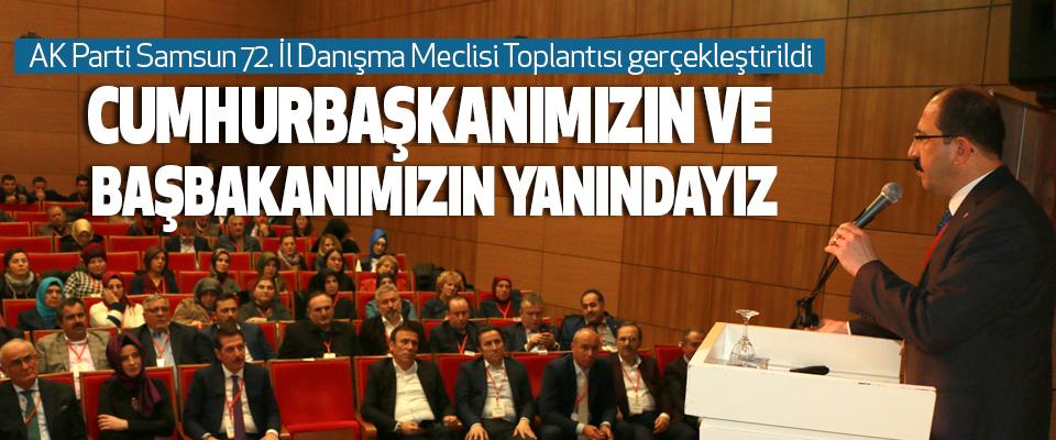 AK Parti Samsun 72. İl Danışma Meclisi Toplantısı gerçekleştirildi