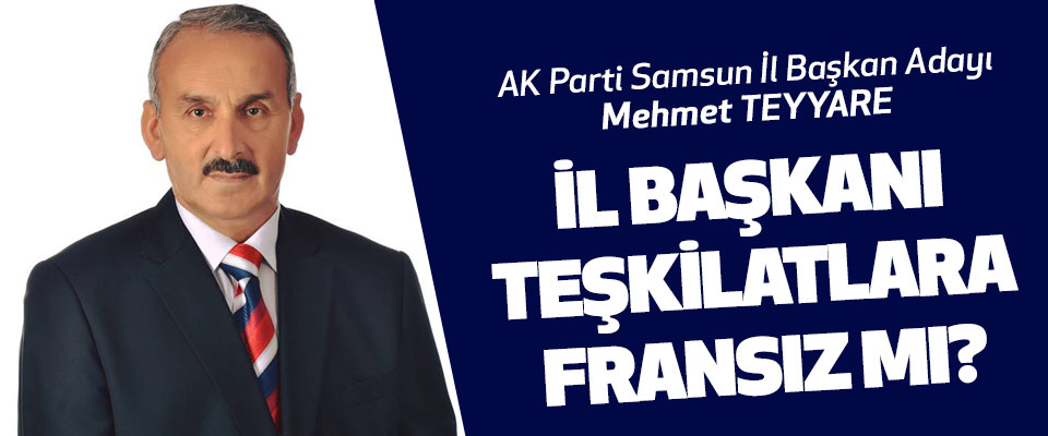 AK Parti Samsun iL Başkan Adayı Mehmet Teyyare sert konuştu