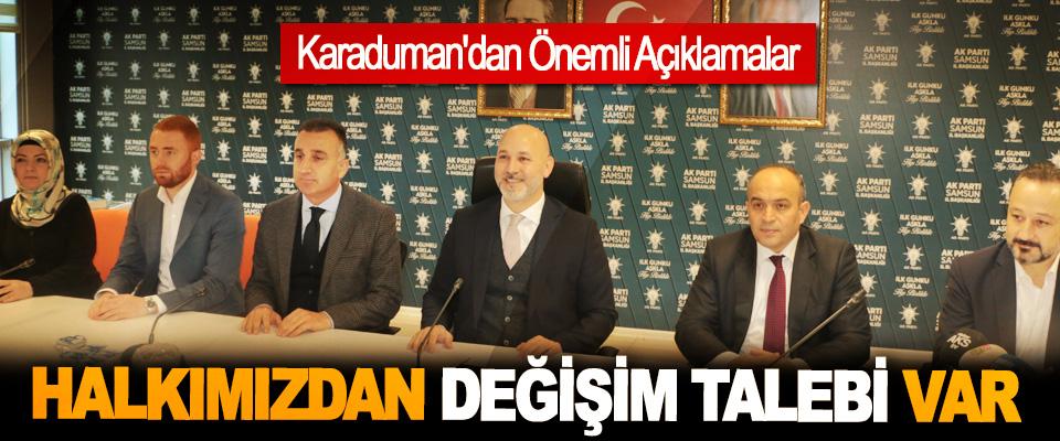 AK Parti Samsun İl Başkanı Karaduman'dan Önemli Açıklamalar