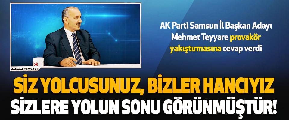 Ak Parti Samsun İl Başkan Adayı Mehmet Teyyare Provakör Yakıştırmasına Cevap Verdi