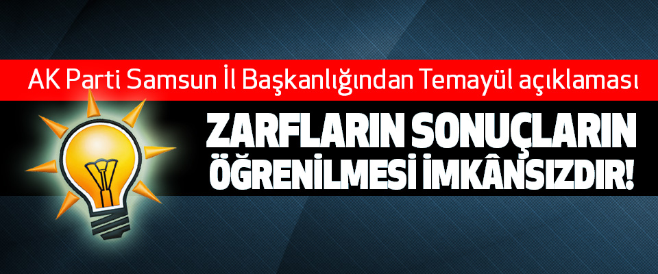 AK Parti Samsun İl Başkanlığından Temayül açıklaması