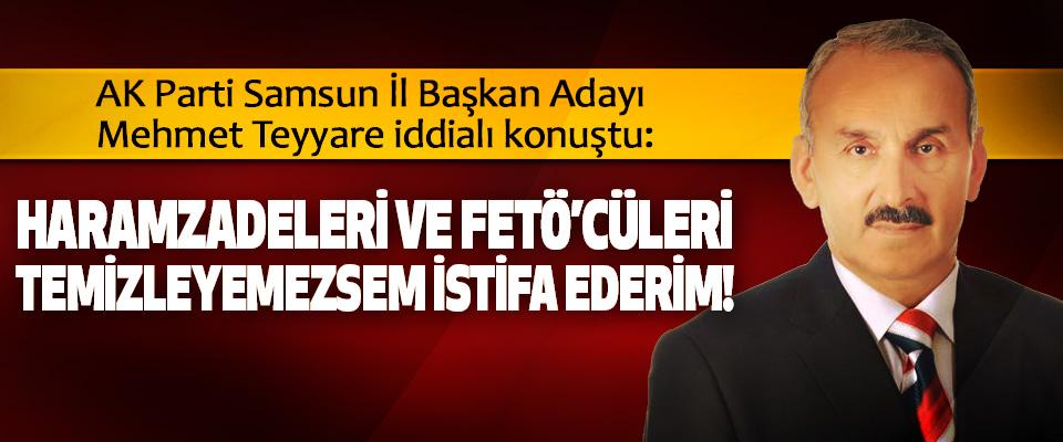 AK Parti Samsun İl Başkan Adayı Mehmet Teyyare iddialı konuştu