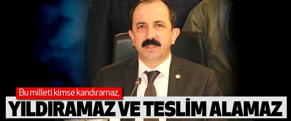 AK Parti Samsun İl Başkanı Muharrem Göksel, Bu milleti kimse kandıramaz, Yıldıramaz Ve Teslim Alamaz