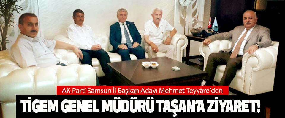AK Parti Samsun İl Başkan Adayı Mehmet Teyyare'den Tigem genel müdürü taşan'a ziyaret!