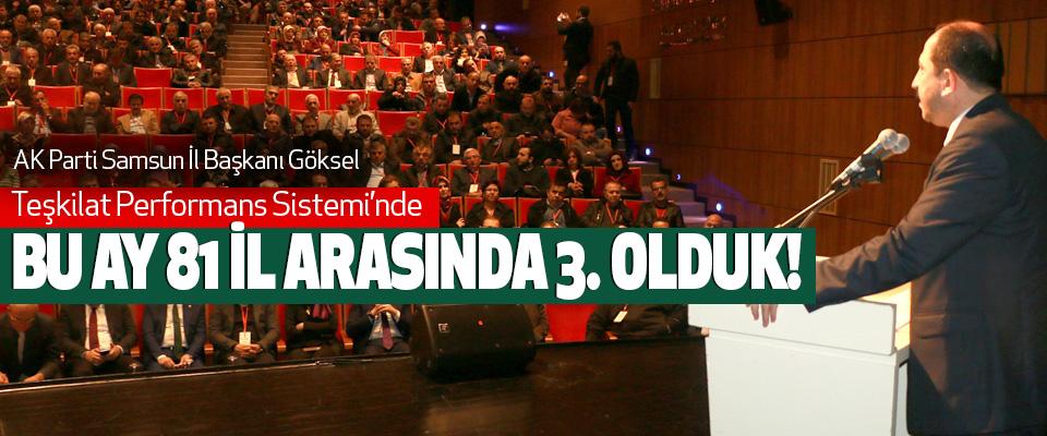AK Parti Samsun İl Başkanı Göksel, Teşkilat Performans Sistemi'nde bu ay 81 il arasında 3. Olduk!