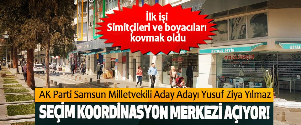 AK Parti Samsun Milletvekili Aday Adayı Yusuf Ziya Yılmaz Seçim koordinasyon merkezi açıyor!
