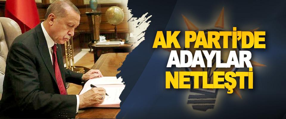 Ak Parti'de Adaylar Netleşti