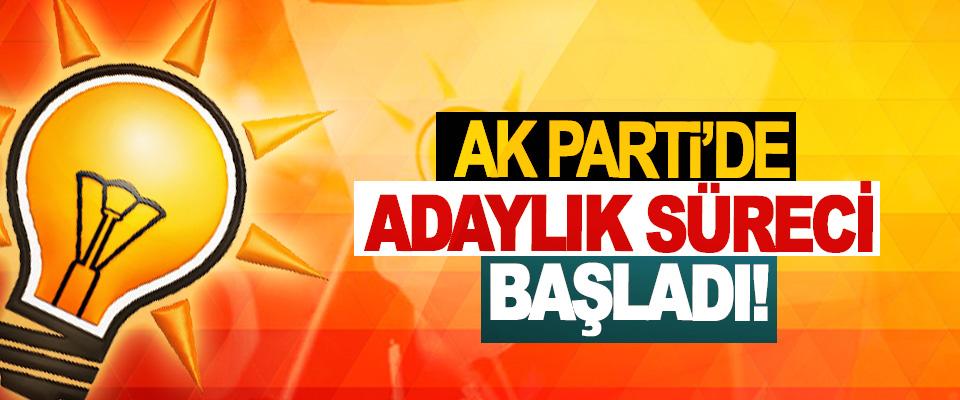 Ak Parti'de adaylık süreci başladı!