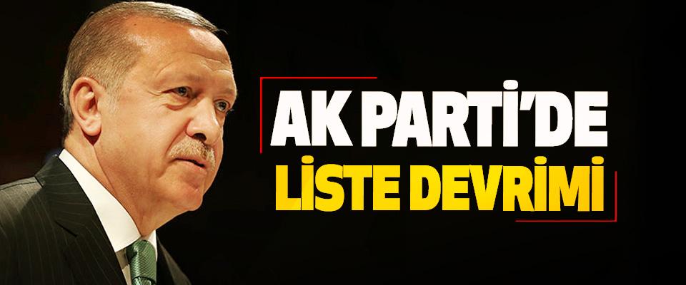Ak Parti'de Liste Devrimi