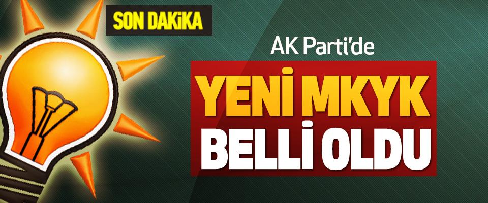 AK Parti'de yeni MKYK belli oldu