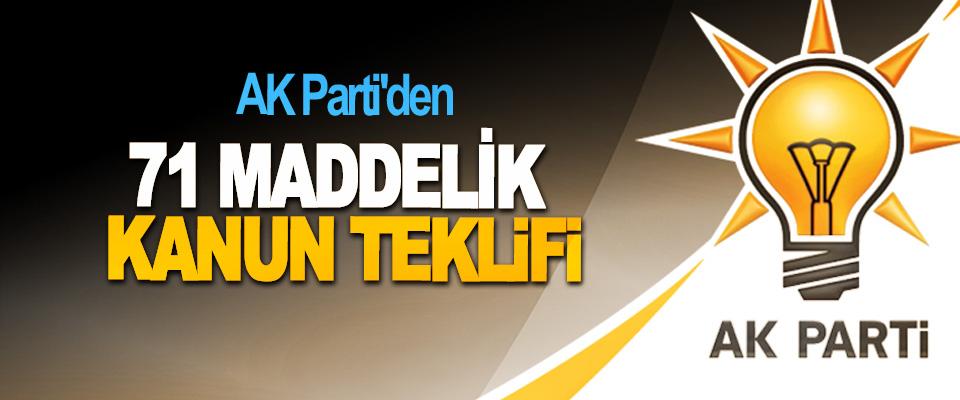 AK Parti'den 71 Maddelik Kanun Teklifi