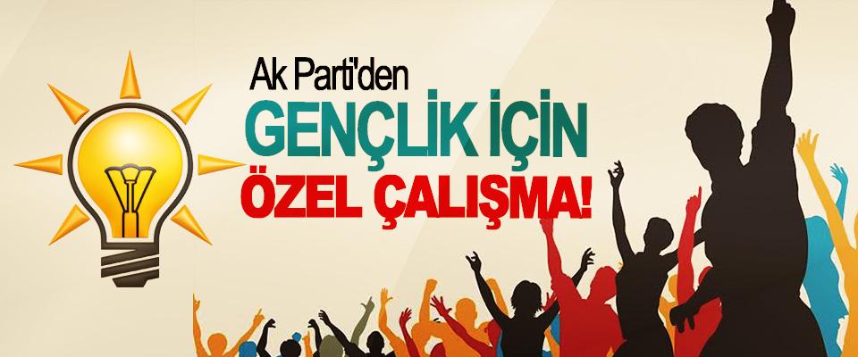 Ak Parti'den Gençlik İçin Özel Çalışma!