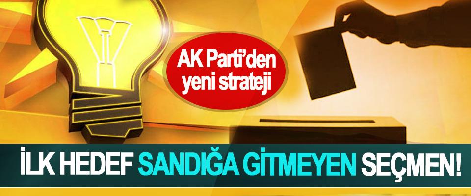 AK Parti'den yeni strateji, İlk hedef sandığa gitmeyen seçmen!